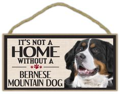 Wood Sign: It's Not A Home Without A BERNESE MOUNTAIN DOG (MT) | Dogs, Gifts ** Learn more by visiting the image link.