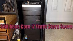 $30 Asus Core i7 Thrift Store Score