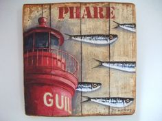 PHARE DU GUIL (Peinture) par Philippe Coeurdevey Petites planches de bois peintes et cirées.