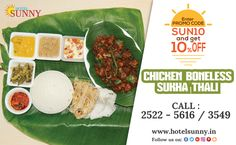ORDER ONLINE & GET 10% OFF Website - www.hotelsunny.in For reservation:2522-5616/3549  #hotelsunny #tasteofmumbai #offer #keralafood #tasteofkerala #mumbai #mymumbai #food #foodie #yum #yummy #orderonline #homedelivery #delivery #fooddelivery #mouthwatering #relish #bandra #dadar #kurla #bkc #thali #keralathali #chickenbonelessthali