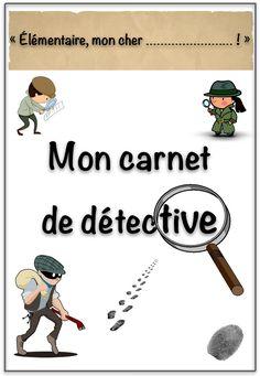Mon carnet de détective - cycle 3 - le Cancre