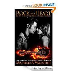Amazon.com: Rock the Heart eBook: Michelle A. Valentine: Kindle Store