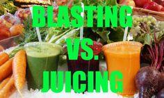 Blasting VS. Juicing Juicing, Healthy, Juice, Health