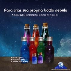 #bottlenebula #vidros #colors #cores Acesse http://www.mundodasessencias.com/loja2/index.php/