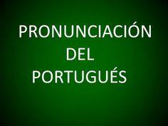Portugués - Pronunciación (Lección 1)