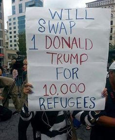 Funniest Donald Trump Memes: Donald Trump Protest Sign-----sign was misread; you kept trump and gave Canada 10 times the refugees. Satire, Donald Trump Images, Protest Posters, Protest Art, W 6, Funny Signs, Climate Change, Just In Case, Presidents