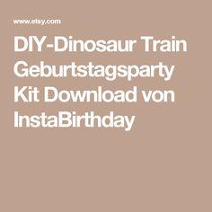 DIY-Dinosaur Train Geburtstagsparty Kit Download von InstaBirthday