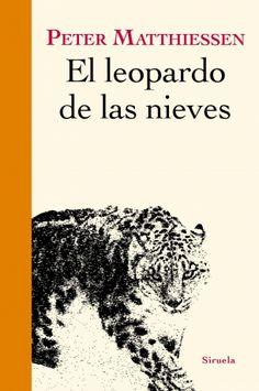 """Leyre Segura Azkune reseña """"El leopardo de las nieves"""", de Peter Matthiessen. Un gran homenaje a la naturaleza mística y salvaje del Himalaya. http://www.mardetinta.com/libro/el-leopardo-de-las-nieves/ SIRUELA"""