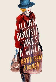 Lillian Boxfish Takes a Walk by Kathleen Rooney; design by Olga Grlic (St. Martin's Press / January 2017)
