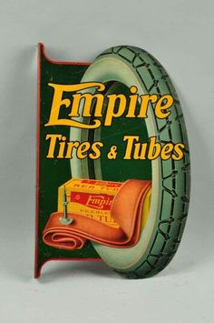 Tin Empire Tires & Tubes Flange Sign