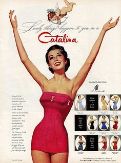 Lovely Things Happen to You in a Catalina ~ vintage ad for bathing suits / swimsuit / swimwear