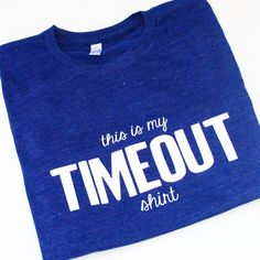 This is my Timeout Shirt  Women's t-shirt  tee  by blueenvelope