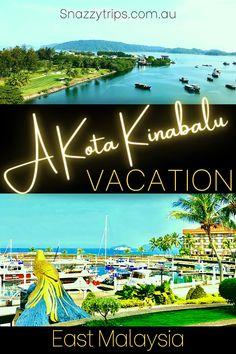 A Kota Kinabalu Vacation 52 Holiday Places, Next Holiday, Malaysia Travel, Asia Travel, Best Bucket List, Travel Inspiration, Travel Ideas, Travel Tips, Kota Kinabalu