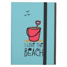 Red Sand Pail I Love the Beach iPad Folio Cases by Powis iCase for iPad Air. By AustinLED for beach lovers.