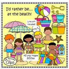 I'd rather be...at the beach! $ 50% off first 48 hrs, http://www.teacherspayteachers.com/Product/Id-rather-beat-the-beach-Clip-Art-Collection-1268045