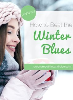 Do you struggle with the winter blues? Here are some scientifically proven ways to perk up your mood this winter.  #healthtips