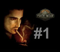 [GERMAN] Let´s play Face Noir - Part 1 - Jack Del Nero [BLIND]