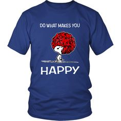 Do What Makes You Happy Snoopy Shirts
