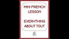 French Tout, Tous, Toute, Toutes - Mini French Lesson