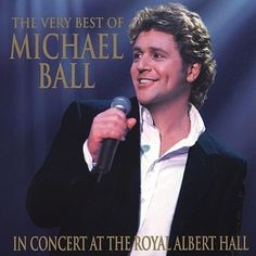 Shop The Very Best of Michael Ball: In Concert at the Royal Albert Hall [CD] at Best Buy. Find low everyday prices and buy online for delivery or in-store pick-up. Sound Of Music, Good Music, My Music, Music Mood, Royal Albert Hall, Les Miserables, Musical Theatre, My Idol, Sexy Men
