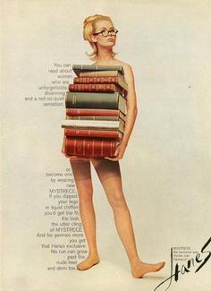 "Apparently, the ""sexy librarian"" look has been popular a lot longer than I thought. Here, it's being used to sell Hanes' stockings: Text . Vintage Advertisements, Vintage Ads, Vintage Posters, Retro Ads, Retro Advertising, Clothing Advertisements, Fashion Advertising, Advertising Campaign, Vintage Girls"