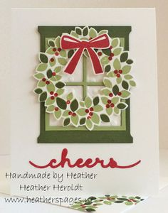 by Heather: Wondrous Wreath & its framelits, Hearth & Home Thinlits, Greetings Thinlits, & more - all from Stampin' Up!