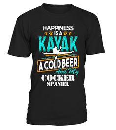 "# Happiness is a Kayak Cold Beer My Cocker Spaniel T-Shirt .  Special Offer, not available in shops      Comes in a variety of styles and colours      Buy yours now before it is too late!      Secured payment via Visa / Mastercard / Amex / PayPal      How to place an order            Choose the model from the drop-down menu      Click on ""Buy it now""      Choose the size and the quantity      Add your delivery address and bank details      And that's it!      Tags: This tee makes a perfect…"