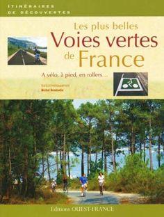 Voies Vertes Frankreich