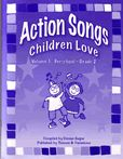 Action Songs Children Love Volume 1  -  Denise Gagné