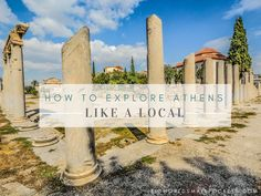 Exploring a city that you haven't visited before is one of life's great experiences, so check my tips on how to explore the amazing Athens like a local