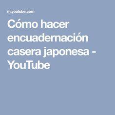 Cómo hacer encuadernación casera japonesa - YouTube