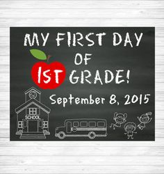 My First Day of School Chalkboard Sign 1st Grade by KMWDesigns