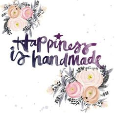 Happiness is handmade life quotes quotes quote life happiness inspiration life sayings