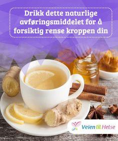 Drikk dette naturlige avføringsmiddelet for å forsiktig rense kroppen din  De #naturlige ingrediensene i #dette avføringsmiddelet #fremmer fordøyelsen og hjelper kroppen til å #kvitte seg med avfall.