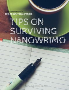 Need tips on surviving NaNo? Here are three tips when taking this challenge Tips on Surviving NaNoWriMo  http://www.yabuccaneers.com/blog/2016/10/24/tips-on-surviving-nano