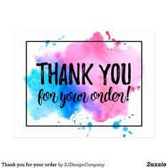 Thank you for your order postcard. This product is fully customizable and the design can be transferred on to any other product. Add your business logo to this design for further customization. More coordinating products available!
