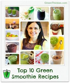 Top 10 Green Smoothie Recipes for International Smoothie Day from Green Thickies.com.  Try one of these delicious recipes and improve your health today.