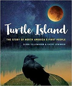 Turtle Island: The Story of North America's First People - Eldon Yellowhorn and Kathy Lowinger The story of First Peoples dating back to the Ice Age based on archaeological finds and scientific research. Life Is Like, What Is Life About, Youth Services, Heritage Month, First Nations, Nonfiction, North America, Central America, The Book