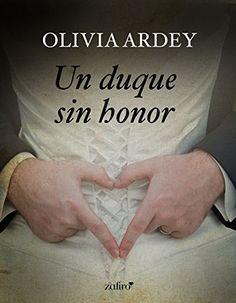Un duque sin honor – Vive tu libro