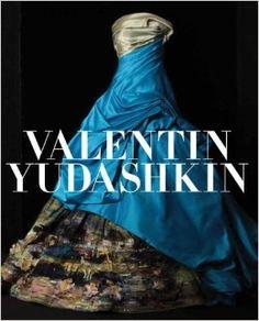 Valentin Yudashkin: Amazon.co.uk: Alexey Tarkhanov: Books