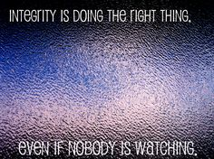 quotes+about+integrity+and+character | Quotes about integrity, respect quotes, integrity quotes - Fbibo.info