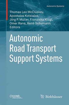 Autonomic Road Transport Support Systems