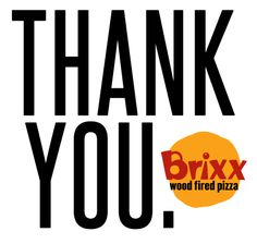 We love our customers and want it to be heard loud and clear... We appreciate you and your business. Hurry back and we can show you the love. Brixx Wood Fired Pizza - Riverside Vist Brixx Wood Fired Pizza at 220 Riverside Ave. Jacksonville FL