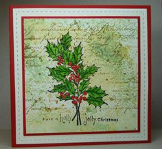 Holly for Queen Theresa by susanbri - Cards and Paper Crafts at Splitcoaststampers