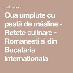 Ouă umplute cu pastă de măsline - Retete culinare - Romanesti si din Bucataria internationala