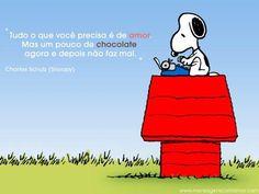 """""""Tudo o que você precisa é de amor. Mas um pouco de chocolate agora e depois não faz mal."""" #FrasesFilosoficas"""