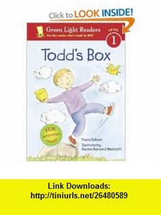 Todds Box (Green Light Readers Level 1) (9780152050948) Paula Sullivan, Nadine Bernard Westcott , ISBN-10: 0152050949  , ISBN-13: 978-0152050948 ,  , tutorials , pdf , ebook , torrent , downloads , rapidshare , filesonic , hotfile , megaupload , fileserve