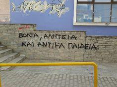 Συνθήματα σε Τοίχους : Αναρχικά - Αντιεξουσιαστικά Greek Quotes, Truths, Facts