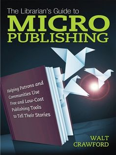 OverDrive eBook: The Librarian's Guide to Micropublishing.