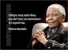 Clever Quotes, Nelson Mandela, Greek Quotes, Wisdom Quotes, Psychology, Spirituality, Advice, Words, Life